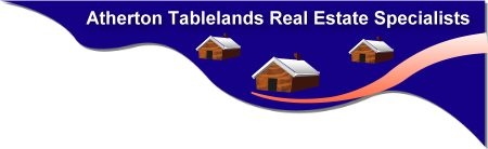 Atherton Tablelands Real Estate Specialists
